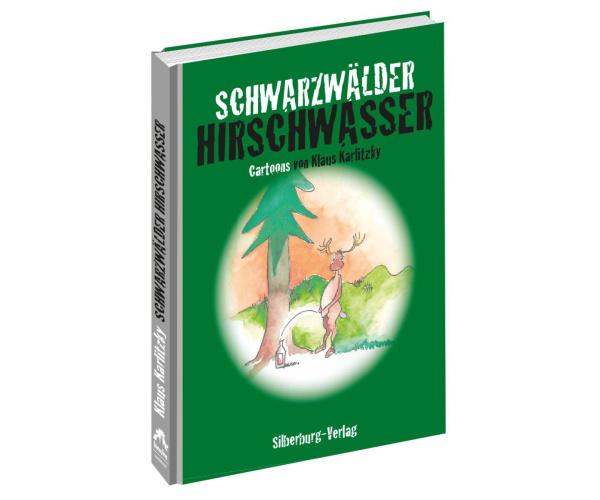 Schwarzwälder Hirschwasser - Cartoons von Klaus Karlitzky